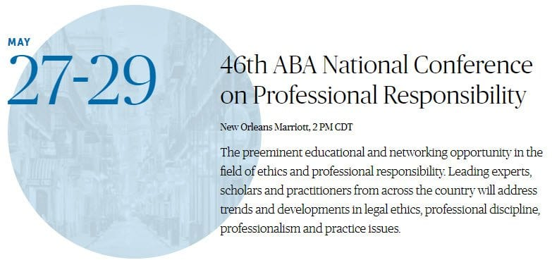 2020-05-27, 29 46th ABA National Conference on Professional Responsibility